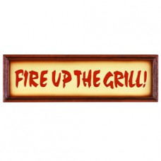 FIRE UP THE GRILL Wall Sign