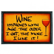 WINE IMPROVES Wall Sign
