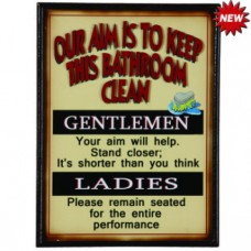 OUR AIM IS TO KEEP THIS BATHROOM CLEAN Wall Sign