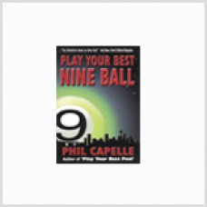 Play Your Best Nine Ball by Phil Capelle